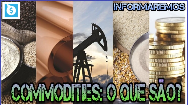 O que são Commodities